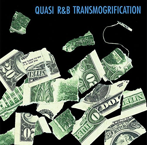Quasi R&b Transmogrification