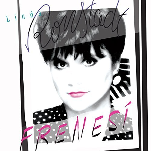 Linda Ronstadt Frenesi (remastered)