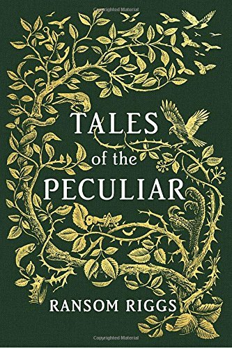Ransom Riggs Tales Of The Peculiar
