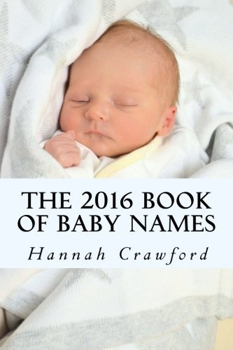 Miss Hannah Crawford The 2016 Book Of Baby Names