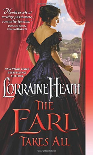 Lorraine Heath The Earl Takes All