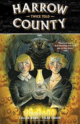Cullen Bunn Harrow County Volume 2 Twice Told