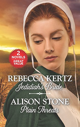 Rebecca Kertz Jedidiah's Bride And Plain Threats