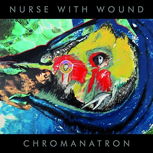 Nurse With Wound Chromanatron (red & Gray Vinyl)