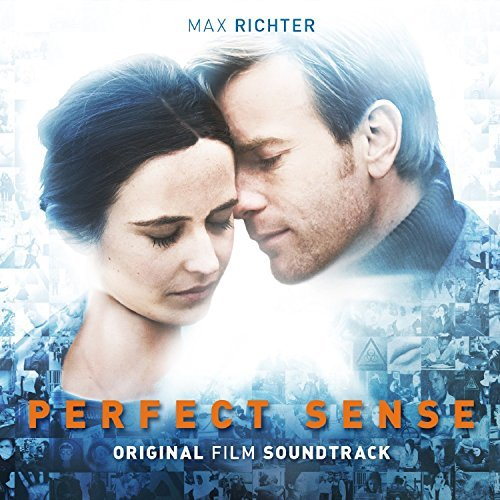 Max Richter Perfect Sense Original Film