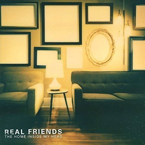 Real Friends Home Inside My Head