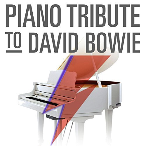 Piano Tribute Players Piano Tribute To David Bowie