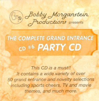 Bobby Morganstein Poductions Presents The Complete Grand Entrance Party CD CD #6