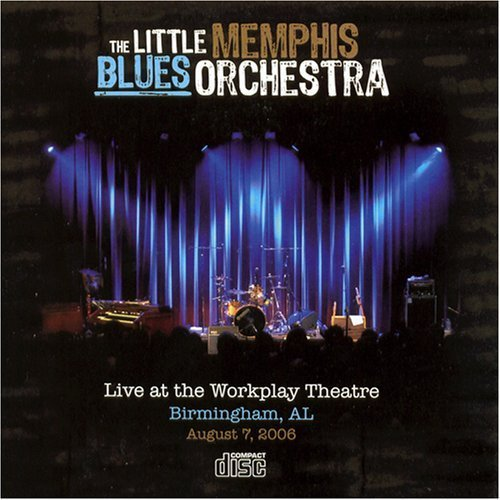 The Little Memphis Blues Orchestra Live At The Workplay Theatre