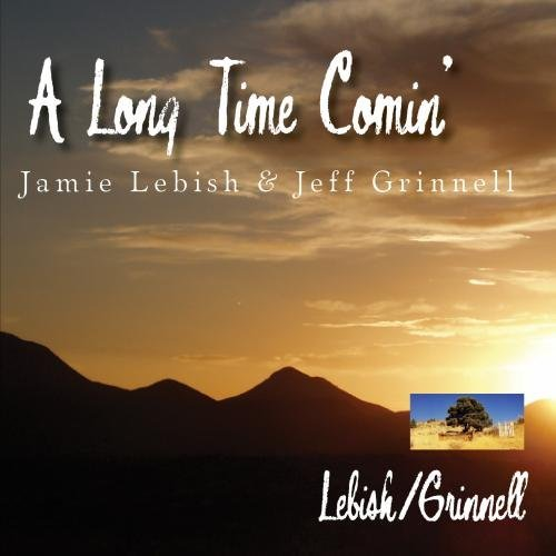 Lebish Grinnell A Long Time Comin'