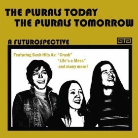 The Plurals The Plurals Today The Plurals Tomorrow A Futuros