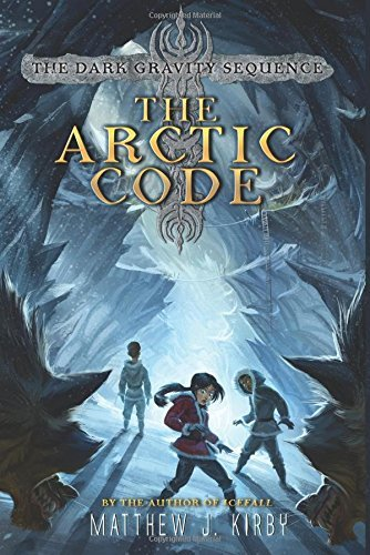 Matthew J. Kirby The Arctic Code