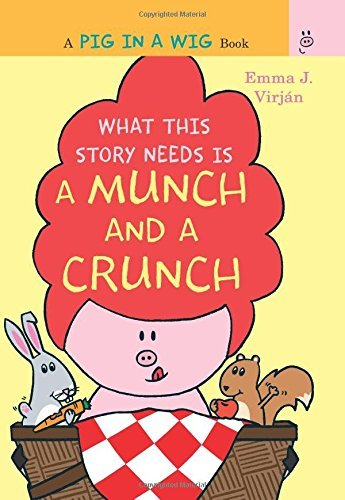 Emma J. Virjaan What This Story Needs Is A Munch And A Crunch