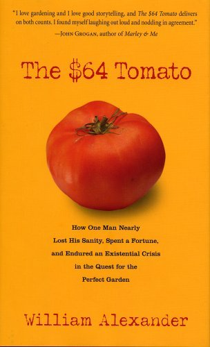William Alexander The $64 Tomato