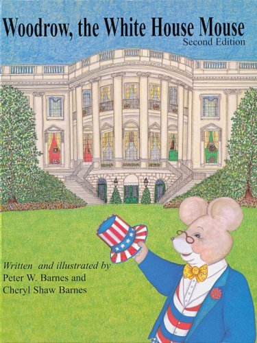 Peter Barnes Woodrow The White House Mouse