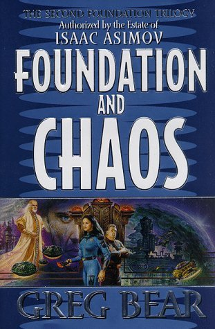 Greg Bear Foundation & Chaos