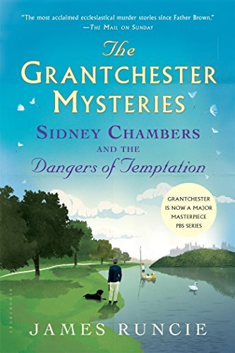 James Runcie Sidney Chambers And The Dangers Of Temptation