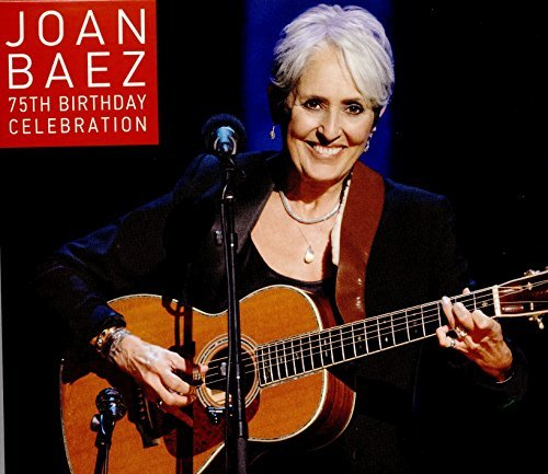 Joan Baez Joan Baez 75th Birthday Celebr