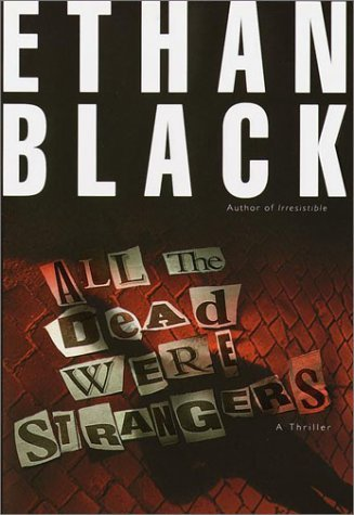 Ethan Black All The Dead Were Strangers