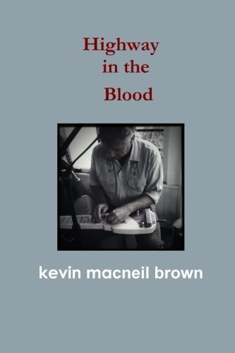 Kevin Macneil Brown Highway In The Blood