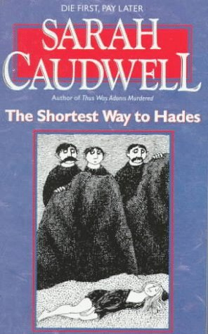 Sarah L. Caudwell The Shortest Way To Hades
