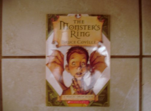 Bruce Coville The Monster's Ring A Magic Shop Book