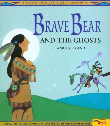 Gloria Dominic Brave Bear & The Ghosts