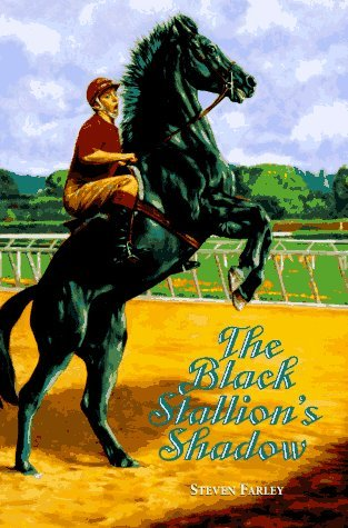 Steven Farley The Black Stallion's Shadow