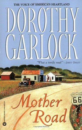 Dorothy Garlock Mother Road