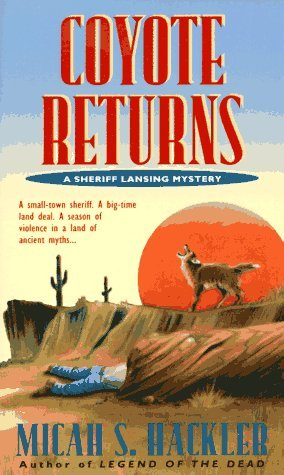 Micah S. Hackler Coyote Returns