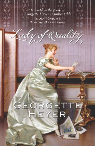 Georgette Heyer Lady Of Quality