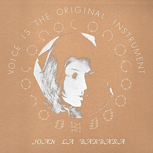 Joan La Barbara Voice Is The Original Instrument Lp