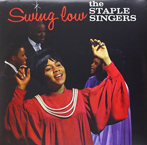 Staple Singers Swing Low