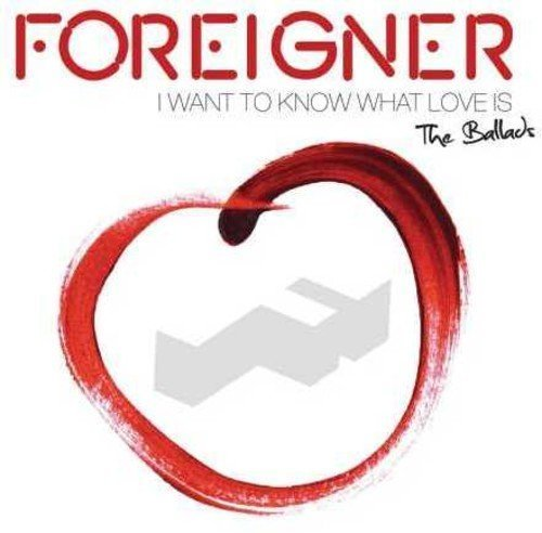 Foreigner I Want To Know What Love Is T