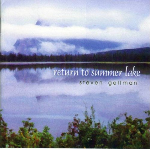 Steven Gellman Return To Summer Lake