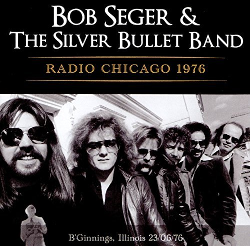 Bob Seger Radio Chicago 1976