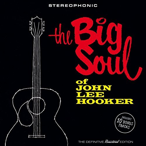 John Lee Hooker Big Soul Of John Lee Hooker Import Esp Incl. Bonus Tracks 16 Page Boo