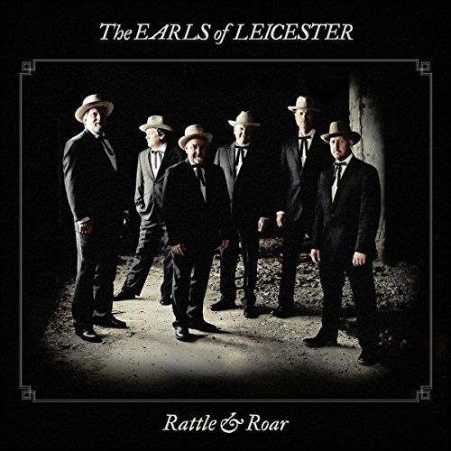 Earls Of Leicester Rattle & Roar