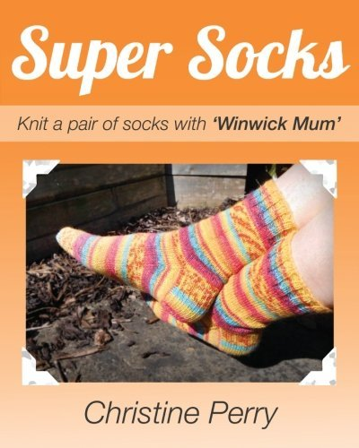 "Christine Perry Super Socks Knit A Pair Of Socks With ""winwick Mum"