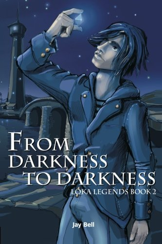 Jay Bell From Darkness To Darkness Loka Legends