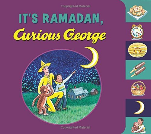 H. A. Rey It's Ramadan Curious George