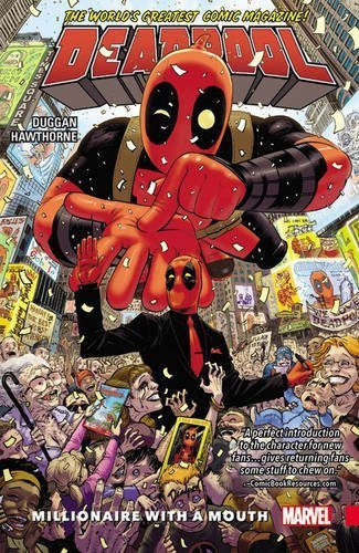 Gerry Duggan Deadpool World's Greatest Volume 1 Millionaire With A Mo