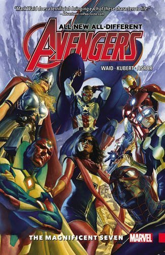 Mark Waid All New All Different Avengers Vol. 1 The Magnificent Seven