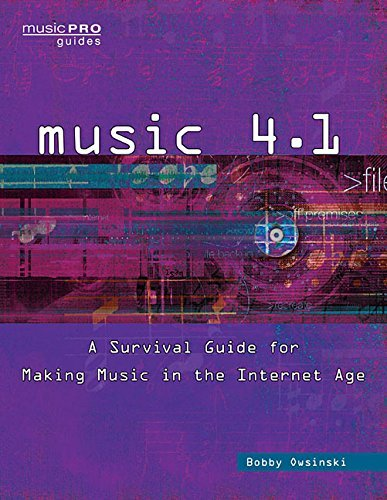 Bobby Owsinski Music 4.1 A Survival Guide For Making Music In The Internet