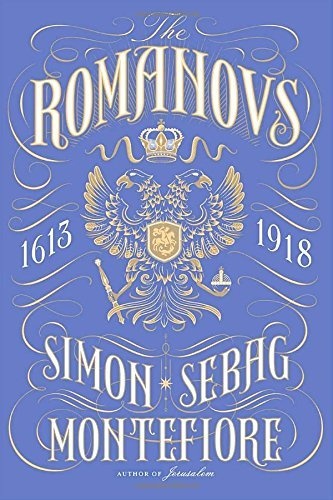 Simon Sebag Montefiore The Romanovs 1613 1918