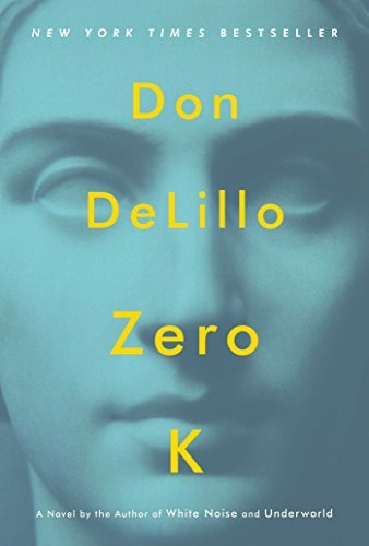 Don Delillo Zero K