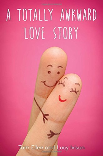 Tom Ellen A Totally Awkward Love Story