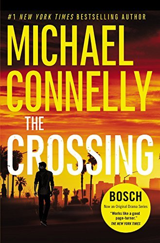 Michael Connelly The Crossing
