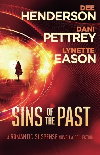 Dee Henderson Sins Of The Past A Romantic Suspense Novella Collection
