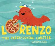 Claire Lordon Lorenzo The Pizza Loving Lobster